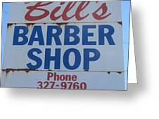 Bill's Barber Shop Greeting Card
