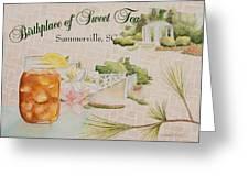 Birthplace Of Sweet Tea Greeting Card