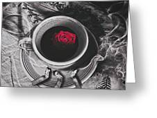 Black Coffee And Roses Greeting Card