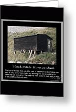 Black Pitch Storage Shed Greeting Card
