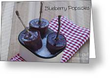 Blueberry Popsicles Greeting Card