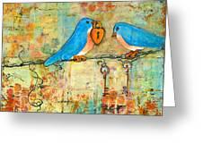 Bluebird Painting - Art Key To My Heart Greeting Card