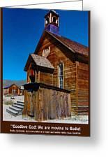 Bodie Ghost Town Church Greeting Card