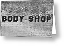 Body Shop Greeting Card