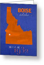 Boise State University Broncos Boise Idaho College Town State Map Poster Series No 019 Greeting Card