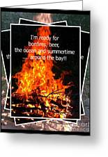 Bonfires And Summertime Greeting Card