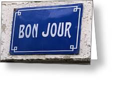 Bonjour French Street Sign Greeting Card