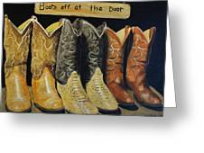 Boots Off At The Door Greeting Card