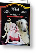 Borzoi Art - Some Like It Hot Movie Poster Greeting Card
