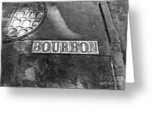 Bourbon Mono Greeting Card