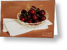Bowl Of Cherries With Text Greeting Card
