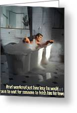 Brads Bath 1 Greeting Card