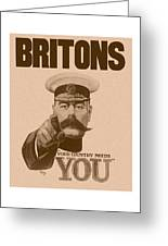 Britons Your Country Needs You  Greeting Card