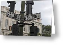 Broad Street And Meeting Street Charleston South Carolina Greeting Card