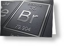 Bromine Chemical Element Greeting Card