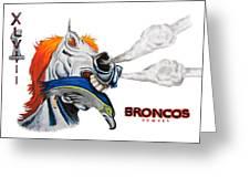 Broncos In Super Bowl Xlviii Greeting Card