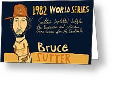 Bruce Sutter St Louis Cardinals Greeting Card