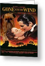 Brussels Griffon Art - Gone With The Wind Movie Poster Greeting Card