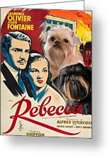 Brussels Griffon Art - Rebecca Movie Poster Greeting Card