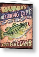 Bubba Measuring Tape Greeting Card