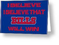 Buffalo Bills I Believe Greeting Card