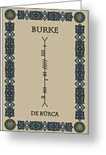 Burke Written In Ogham Greeting Card