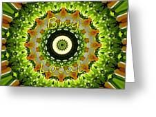 Buy Local Green 1 Greeting Card