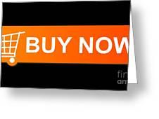 Buy Now Orange Greeting Card