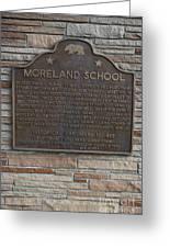 Ca-489 Moreland School Greeting Card