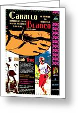 Caballo Blanco Event Poster In Missoula Montana Greeting Card