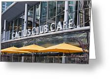 Cactus Club Cafe Vancouver Greeting Card