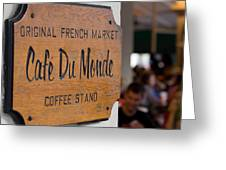 Cafe Du Monde Sign Greeting Card