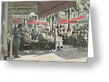 Cafe Metropole Greeting Card