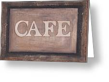 Cafe Shop Sign Greeting Card