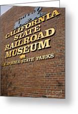 California State Railroad Museum Greeting Card
