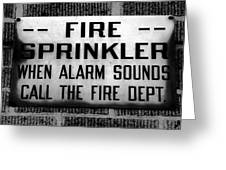 Call The Fire Dept Greeting Card