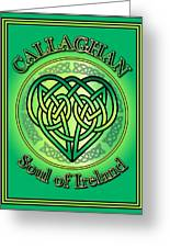 Callaghan Soul Of Ireland Greeting Card