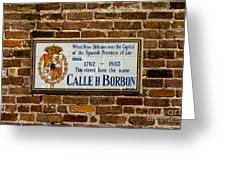 Calle Borbon Greeting Card