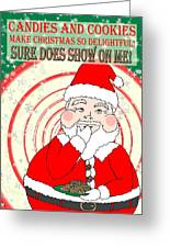 Candies And Cookies Funny Christmas Santa  Greeting Card