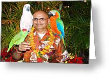 Can't Get Brighter Than This  Artist Navinjoshi In Hawaii Travel Vacations With Trained Parrots By P Greeting Card