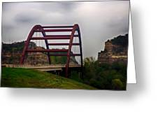 Capital Of Texas Bridge Greeting Card