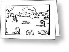 Captionless. In The Middle Of A Cemetery Greeting Card