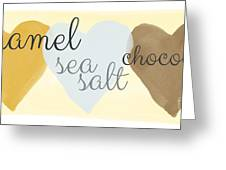 Caramel Sea Salt And Chocolate Greeting Card