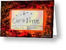 Caroline Greeting Card