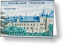 Castle Blois Greeting Card
