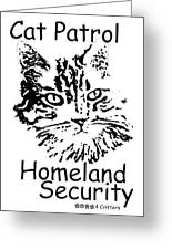 Cat Patrol Homeland Security Greeting Card