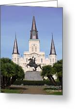 Cathedral In Jackson Square Greeting Card