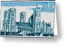 Cathedral Of Laon Greeting Card