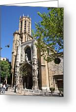 Cathedral St Sauveur - Aix En Provence Greeting Card