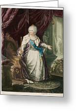 Catherine The Great  Empress Of Russia Greeting Card